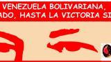 Al Pueblo venezolano, su proceso y su gobierno bolivariano